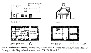 "Midtown Cottage, Brampton, Westmorland. From Brunskill, ""Small House,"" as reproduced in Alan Liu, Wordsworth: The Sense of History"